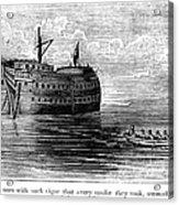 British Prison Ship, 1770s Acrylic Print