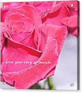 Rose For You Acrylic Print