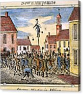 Stamp Act: Protest, 1765 Acrylic Print