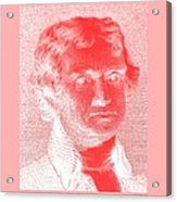 Thomas Jefferson In Negative Red Acrylic Print by Rob Hans