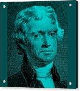 Thomas Jefferson In Turquois Acrylic Print