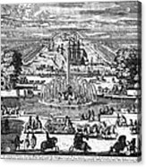 Versailles: Gardens, 1685 Acrylic Print