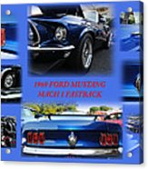 1969 Ford Mustang Mach 1 Fastback Acrylic Print