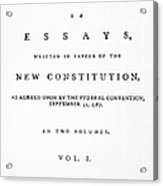 The Federalist, 1788 Acrylic Print