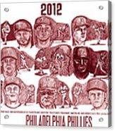 2012 Philadelphia Phillies Acrylic Print