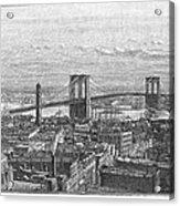 Brooklyn Bridge, 1883 Acrylic Print
