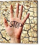 Environmental Protest Acrylic Print by Victor De Schwanberg
