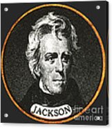 Andrew Jackson, 7th American President Acrylic Print