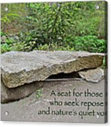 A Bench For Those Who Seek Repose Acrylic Print