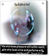 A Bubble Acrylic Print by Myrna Migala