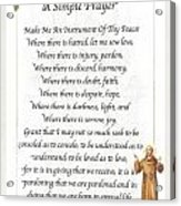 A Simple Prayer By Saint Francis Acrylic Print