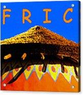 African Dwelling Acrylic Print