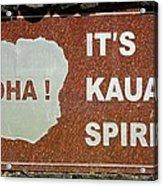 Aloha Kauai's Spirit Acrylic Print