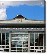 Artscape Wychwood Barns Barn # Two Acrylic Print