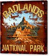 Badlands National Park Acrylic Print