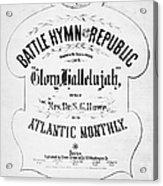 Battle Hymn Of Republic Acrylic Print
