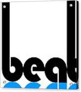 Beat Poster Acrylic Print