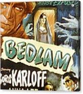 Bedlam, Boris Karloff, Anna Lee, 1946 Acrylic Print by Everett