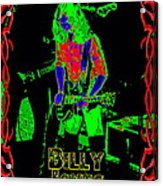 Billy Gets Psychedelic Acrylic Print