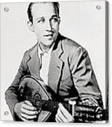 Bing Crosby 025 Acrylic Print