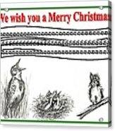 Bird Song For Christmas Acrylic Print