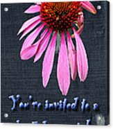 Birthday Party Invitation - Coneflower Acrylic Print