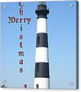 Bodie Lighthouse - Outer Banks - Christmas Card Acrylic Print