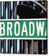 Broadway Sign Color 16 Acrylic Print