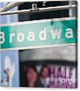 Broadway Street Sign I Acrylic Print