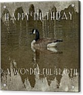 Brother Birthday Greeting Card - Canada Goose Acrylic Print