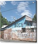 Buck Inn Acrylic Print