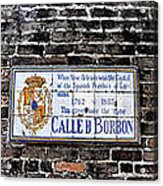 Calle D Borbon Acrylic Print by Bill Cannon