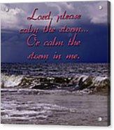 Calm The Storm  Acrylic Print