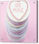 Candy With Be Mine Written On It Acrylic Print
