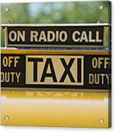Checker Taxi Cab Duty Sign Acrylic Print