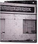 Christian Pest Control Acrylic Print