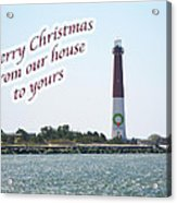 Christmas Lighthouse Card - From Our House To Yours Card Acrylic Print