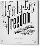 Civil War: Songsheet, 1861 Acrylic Print