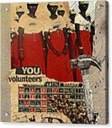 Congratulations You Volunteers Acrylic Print by Adam Kissel