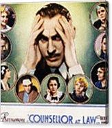 Counsellor At Law, Center John Acrylic Print