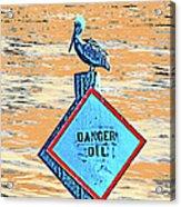 Danger Oil Acrylic Print
