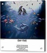 Day Five Acrylic Print