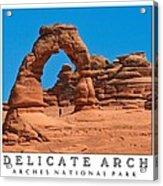 Delicate Arch Acrylic Print