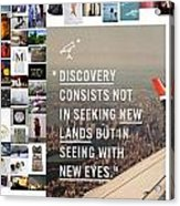 Discovery Is So Acrylic Print