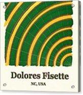 Dolores Fisette Acrylic Print