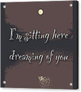 Dreaming Of You Greeting Card - Moon On Water Acrylic Print