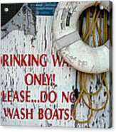 Drinking Water Only Acrylic Print
