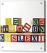 Dyslexia Acrylic Print