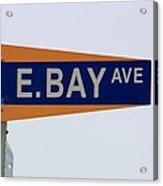 E. Bay Ave Acrylic Print