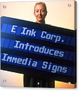 Electronic Ink Sign Acrylic Print by Volker Steger